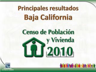 Principales resultados Baja California