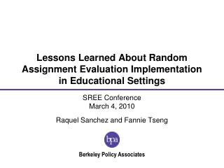 Lessons Learned About Random Assignment Evaluation Implementation in Educational Settings