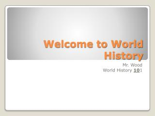 Welcome to World History