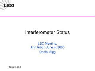 Interferometer Status