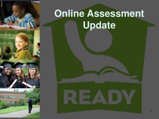 Online Assessment Update