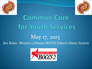 Common Core  for Youth Services