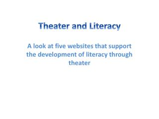 Theater and Literacy
