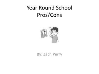 Year Round School Pros/Cons