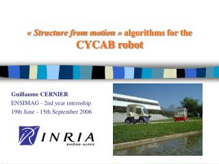 « Structure from motion »  algorithms for the  CYCAB robot