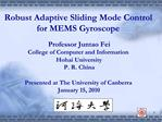 Robust Adaptive Sliding Mode Control  for MEMS Gyroscope
