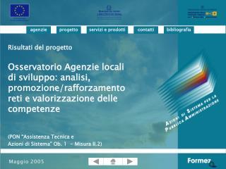 Risultati del progetto Osservatorio Agenzie locali di sviluppo: analisi, promozione