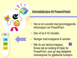 Introduksjon til PowerPoint