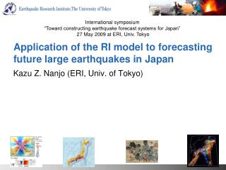 Application of the RI model to forecasting future large earthquakes in Japan