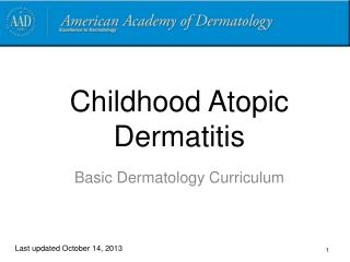 Childhood Atopic Dermatitis