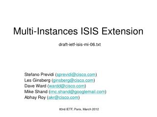 Multi-Instances ISIS Extension draft-ietf-isis-mi-06.txt