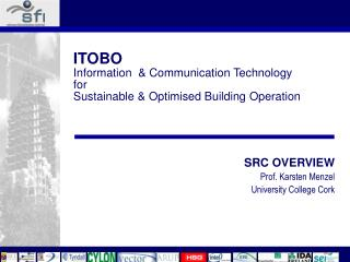 ITOBO Information  & Communication Technology  for  Sustainable & Optimised Building Operation