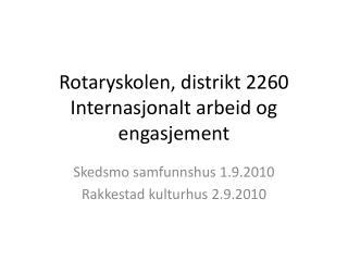 Rotaryskolen, distrikt 2260 Internasjonalt arbeid og engasjement