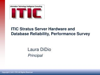ITIC Stratus Server Hardware and Database Reliability, Performance Survey