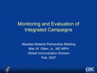 Monitoring and Evaluation of Integrated Campaigns