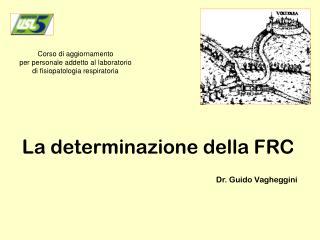 La determinazione della FRC