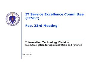 IT Service Excellence Committee (ITSEC) Feb. 23rd Meeting