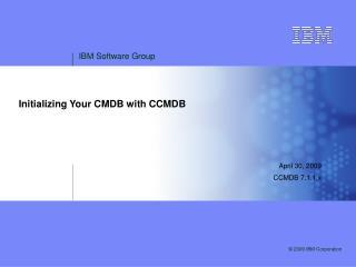 Initializing Your CMDB with CCMDB