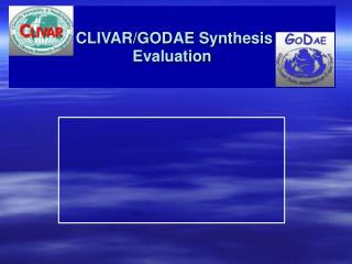 CLIVAR/GODAE Synthesis  Evaluation