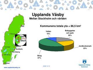 Upplands Väsby Mellan Stockholm och världen