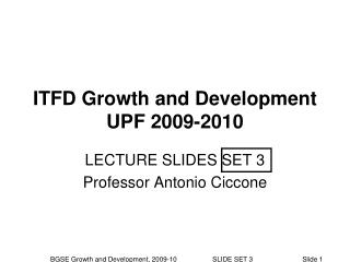ITFD Growth and Development UPF 2009-2010