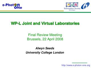 WP-L Joint and Virtual Laboratories Final Review Meeting Brussels, 22 April 2008