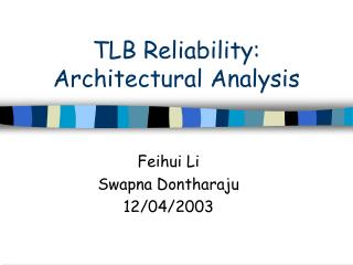 TLB Reliability: Architectural Analysis