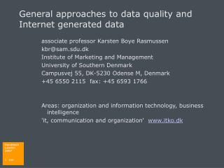 General approaches to data quality and Internet generated data