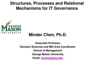 Structures, Processes and Relational Mechanisms for IT Governance