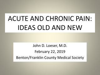 Chronic Pain Management What is it What can be done What is Functional Restoration IS Return to Work possible