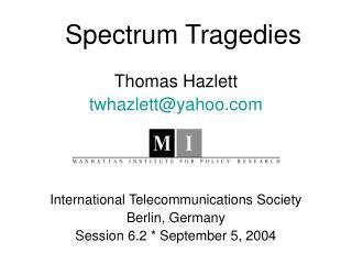 Spectrum Tragedies