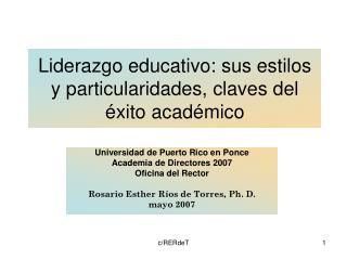 Liderazgo educativo: sus estilos y particularidades, claves del éxito académico