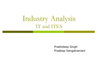 Industry Analysis IT and ITES