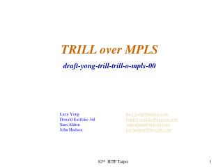 TRILL over MPLS  draft-yong-trill-trill-o-mpls-00