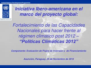 Iniciativa Ibero-americana en el marco del proyecto global: