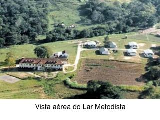 Vista aérea do Lar Metodista