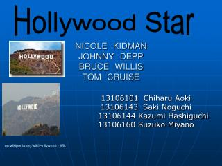 NICOLE KIDMAN JOHNNY DEPP BRUCE WILLIS TOM CRUISE