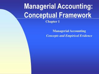 Managerial Accounting: Conceptual Framework