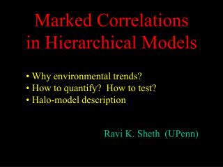 Marked Correlations  in Hierarchical Models