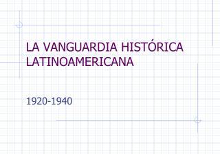 LA VANGUARDIA HIST RICA LATINOAMERICANA
