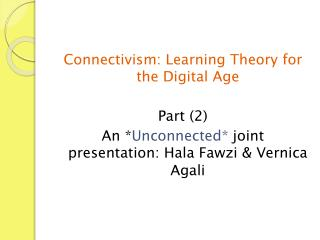 Connectivism: Learning Theory for the Digital Age Part (2)