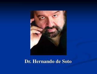 Dr. Hernando de Soto