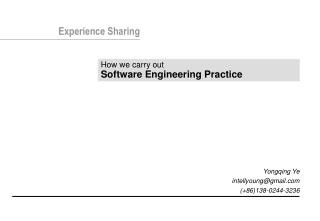 How we carry out Software Engineering Practice