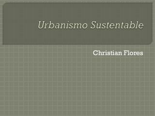 Urbanismo Sustentable