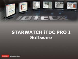 STARWATCH iTDC PRO I Software