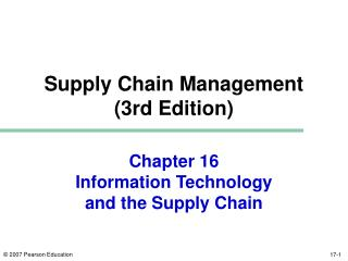 Chapter 16 Information Technology  and the Supply Chain