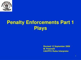 Penalty Enforcements Part 1 Plays