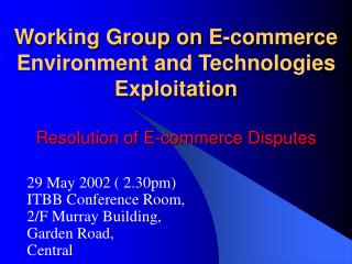 29  May 2002 ( 2.30pm) ITBB Conference Room, 2/F Murray Building, Garden Road,  Central