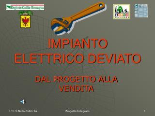 IMPIANTO ELETTRICO DEVIATO