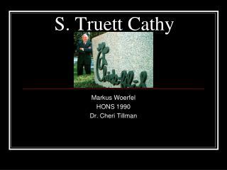 S. Truett Cathy